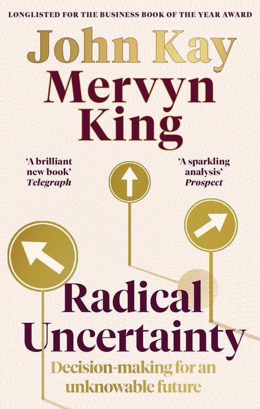Boek cover Radical Uncertainty van Mervyn King (Paperback)
