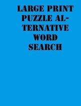 Large print puzzle alternative Word Search
