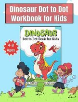Dinosaur Dot to Dot Workbook for Kids Ages 4-8