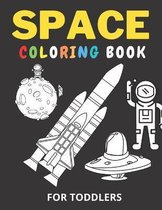 Space Coloring Book For Toddlers