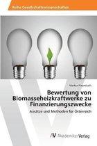 Bewertung von Biomasseheizkraftwerke zu Finanzierungszwecke