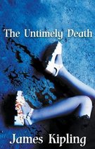 The Untimely Death