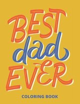 Best Dad Ever Coloring Book