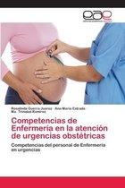 Competencias de Enfermeria en la atencion de urgencias obstetricas
