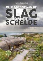 In het spoor van de Slag om de Schelde (operatie Infatuate II)