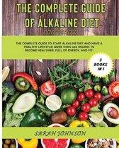 Omslag The Complete Guide of Alkaline Diet Cookbook