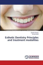 Esthetic Dentistry Principles and treatment modalities