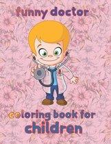 impressive doctor coloring book for children