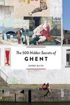 500 Hidden Secrets of Ghent