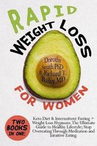 Rapid Weight Loss for Women: Two Books in One