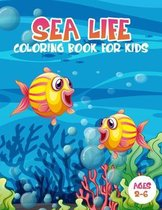 Sea Life Coloring Book for Kids Ages 2-6
