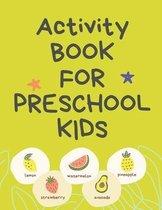 Activity Book for Preschool Kids