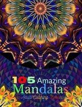 105 Amazing Mandalas Adult Coloring Book