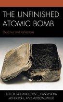 The Unfinished Atomic Bomb
