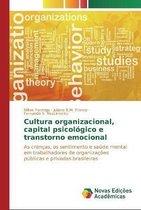 Cultura organizacional, capital psicologico e transtorno emocional