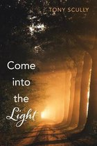 Boek cover Come into the Light van Tony Scully
