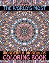The World's Most Wonderful Mandalas Coloring Book