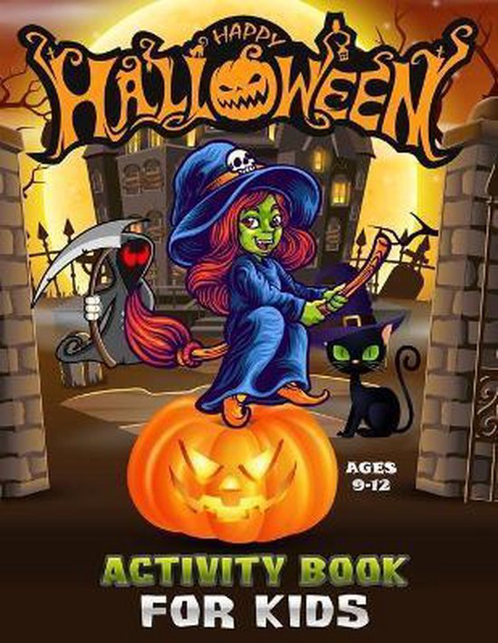 Happy Halloween Activity Book for Kids Ages 9-12