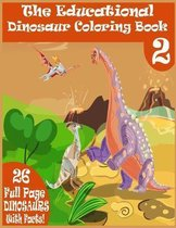The Educational Dinosaur Coloring Book 2
