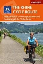 The Rhine Cycle Route : From source to sea through Switzerland, Germany and the Netherlands