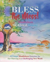 Bless the Mess Mindfulness Journal