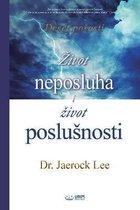 Zivot neposluha i Zivot poslusnosti(Croatian)