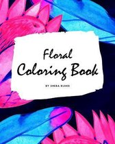 Floral Coloring Book for Young Adults and Teens (8x10 Coloring Book / Activity Book)