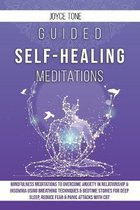 Guided Self-Healing Meditations