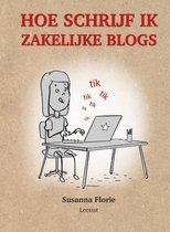 Hoe schrijf je ... 1 -   Hoe schrijf je zakelijke blogs