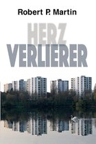 Boek cover Herzverlierer van Robert Patrick Martin