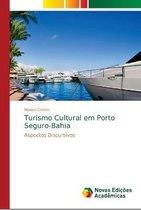Turismo Cultural em Porto Seguro-Bahia