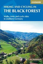 Hiking and Cycling in the Black Forest : Walks, treks and cycle rides in southern Germany