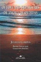Of Love and Departures / de Amor Y Despedidas