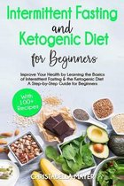 Intermittent Fasting and Ketogenic Diet For Beginners
