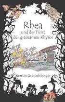 Rhea und der Furst der grausamen Khyroi