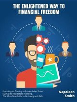 The Enlightened Way to Financial Freedom