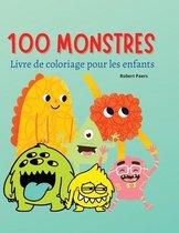 Livre de coloriage 100 monstres pour enfants