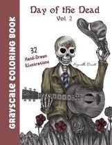 Day of the Dead, Vol. 2