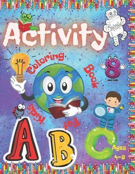 Activity Coloring Book For Kids Ages 4-8