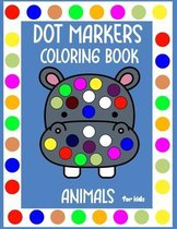 Dot Markers Coloring Book Animals for kids