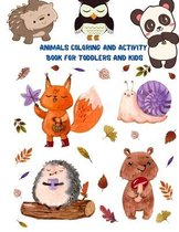 Animals Coloring and Activity Book For Toddlers and Kids: Kids Halloween Book: Children Coloring Workbooks for Kids