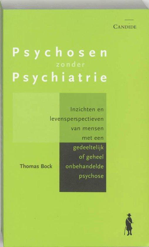 Psychosen zonder psychiatrie - T. Bock |