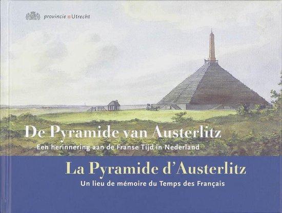 De Pyramide van Austerlitz = La Pyramide d'Austerlitz - R. Blijdenstijn pdf epub