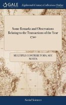 Some Remarks and Observations Relating to the Transactions of the Year 1720
