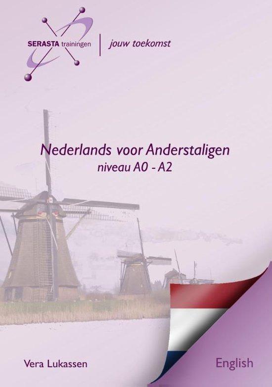 Dutch for foreigners Nederlands Engels Level A0 - A2 - Vera Lukassen |