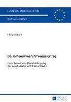 Der Unternehmensfuhrungsvertrag; Unter besonderer Berucksichtigung des Gesellschafts- und Konzernrechts