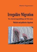 Irregulare Migration
