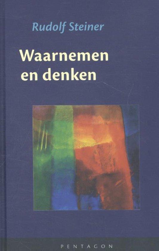 Boek cover Waarnemen en denken van Rudolf Steiner (Hardcover)