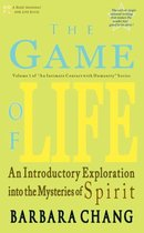 The Game of Life, an Introductory Exploration Into the Mysteries of Spirit