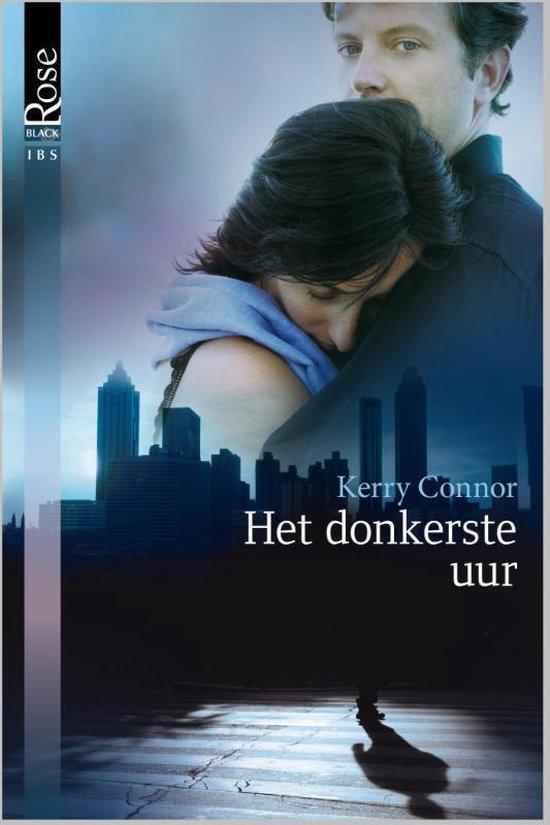 Het donkerste uur - Kerry Connor  
